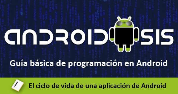 basic programming guide android 2 The life cycle of an Android application